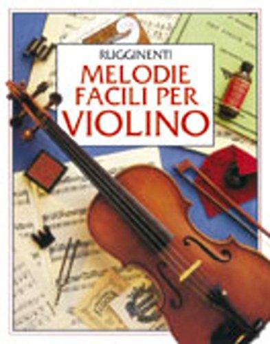 Melodie Facili Per Violino (Violino)