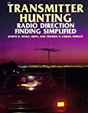 Transmitter Hunting: Radio Direction Finding Simplified