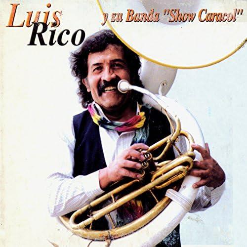 """Luis Rico y su Banda """"Show Caracol"""""""