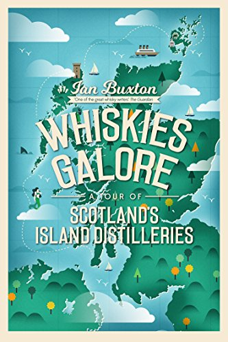 Whiskies Galore (English Edition)