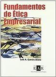 FUNDAMENTOS DE ETICA EMPRESARIAL