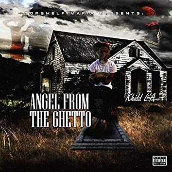 Angel From The Ghetto