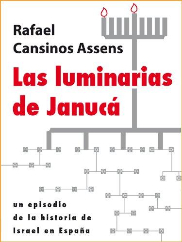 Las luminarias de Janucá (Spanish Edition)