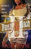 Trust No Bitch II