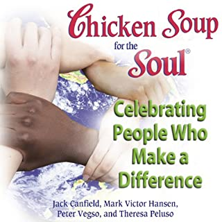 Chicken Soup for the Soul - Celebrating People Who Make a Difference cover art