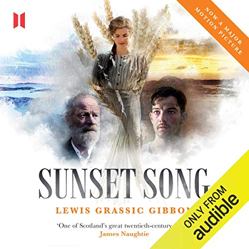 Sunset Song Audiobook By Lewis Gibbon cover art