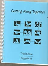 Getting Along Together (Third Grade)