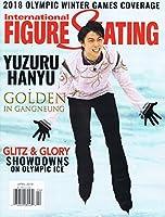 International Figure Skating [US] April 2018 (羽生結弦選手表紙号)