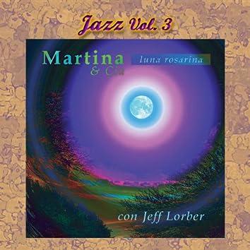 Jazz Vol 3: Luna Rosarina
