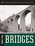 Bridges (Library of Congress Visual Sourcebooks)