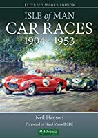 Isle of Man Car Races 1904-1953