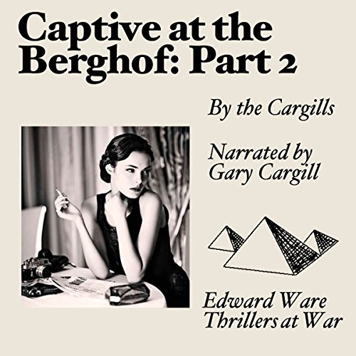 Captive at the Berghof, Part 2 audiobook cover art