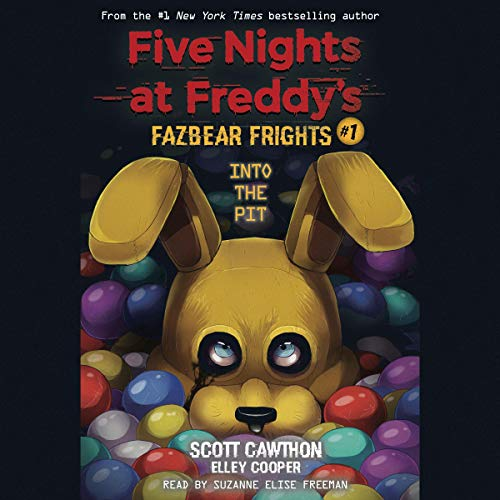 Into the Pit: Five Nights at Freddy's: Fazbear Frights, Book 1