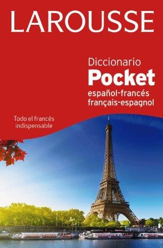 Larousse Diccionario Pocket español-francés français-espagnol (Lengua Francesa - Diccionarios Generales) (LAROUSSE - Lengua Francesa - Diccionarios Generales)