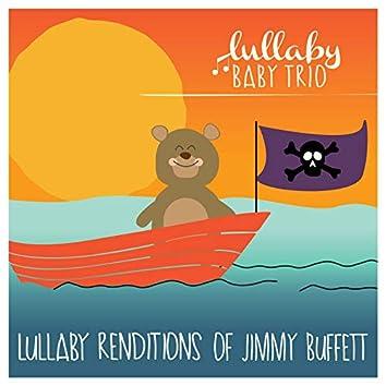 Lullaby Renditions of Jimmy Buffett