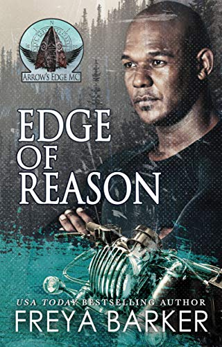 Edge Of Reason (Arrow's Edge MC Book 1)