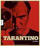 Tarantino: Der Kultregisseur von Pulp Fiction, Reservoir Dogs, Kill Bill, Inglorious Basterds, Django Unchained, The Hateful Eight. Seine Filme, sein Leben. - Tom Shone