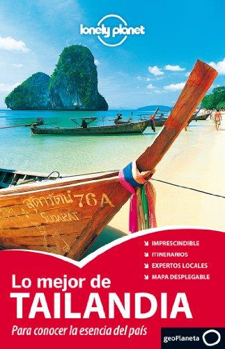 Lo mejor de Tailandia 1 (Guías Lo mejor de Ciudad Lonely Planet) [Idioma Inglés] (Guías Lo mejor de País Lonely Planet)