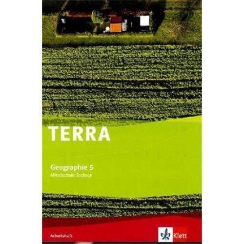 TERRA Geographie 5. Ausgabe Sachsen Mittelschule, Oberschule: Arbeitsheft Klasse 5 (TERRA Geographie. Ausgabe für Sachsen Mittelschule, Oberschule ab 2011)