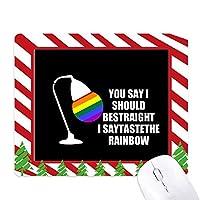 あなたは、ストレートと言います ゴムクリスマスキャンディマウスパッド