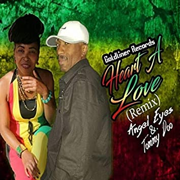 Heart A Love (REMIX) (feat. Tommy Doo)