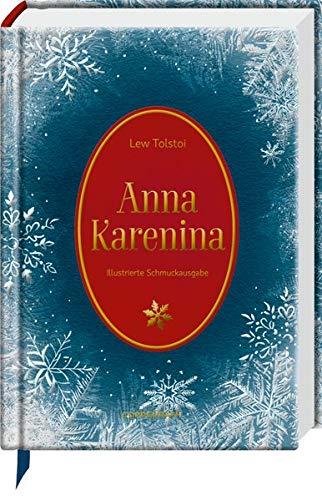 Anna Karenina: Illustrierte Schmuckausgabe