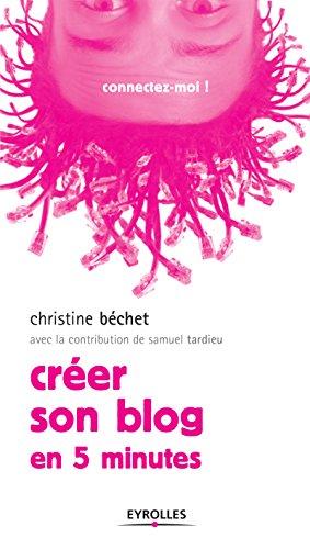 Créer son blog: En 5 minutes (Connectez-moi !)