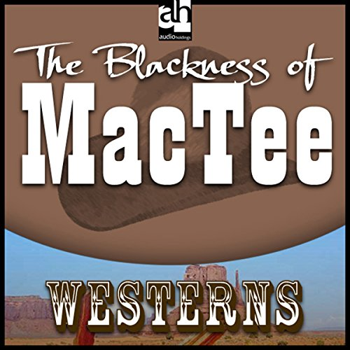 The Blackness of MacTee audiobook cover art