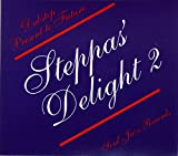 Steppers Delight Vol.2: Dubstep Present to Future...