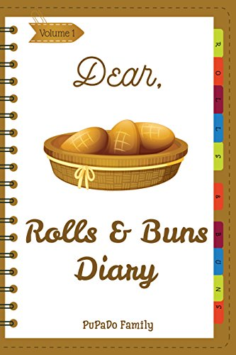 Dear, Rolls & Buns Diary: Make An Awesome Month With 31 Best...