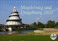 Magdeburg und Umgebung 2022 (Tischkalender 2022 DIN A5 quer): Magdeburg mit seinen Ausflugszielen in der Umgebung (Geburtstagskalender, 14 Seiten )
