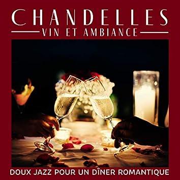 Chandelles, vin et ambiance: Doux jazz pour un dîner romantique (Pour la Saint-Valentin et pas seulement)