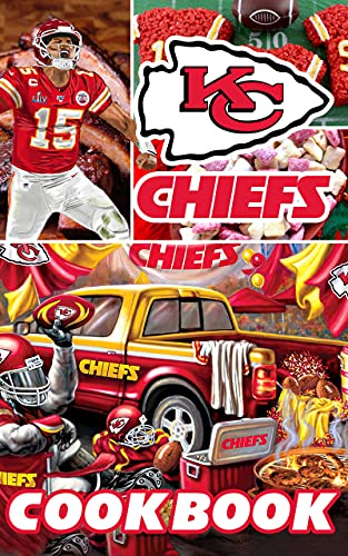 Kansas City Chiefs Cookbook: Delicious Recipes For Easy, Low-Sodium Meals Kansas City Chiefs Easy To Learn The Basics (English Edition)
