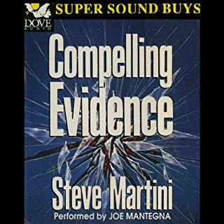 Compelling Evidence                   By:                                                                                                                                 Steve Martini                               Narrated by:                                                                                                                                 Joe Mantegna                      Length: 3 hrs and 2 mins     68 ratings     Overall 3.8