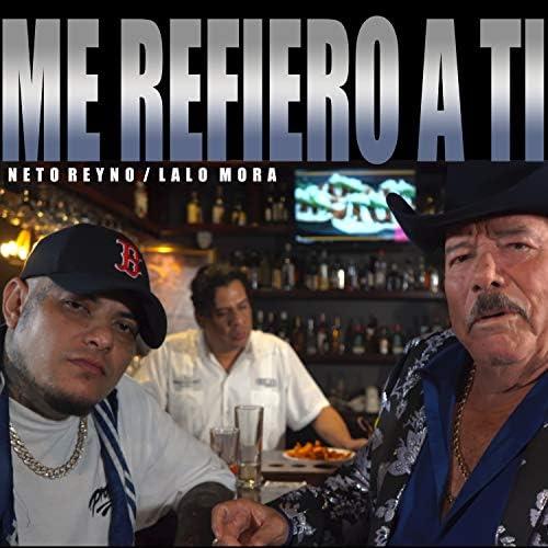 Neto Reyno & Lalo Mora