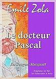 Le docteur Pascal - Les Rougon-Macquart 20/20 - Format Kindle - 1,99 €