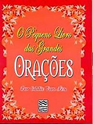 O Pequeno Livro Das Grandes Oraçoes