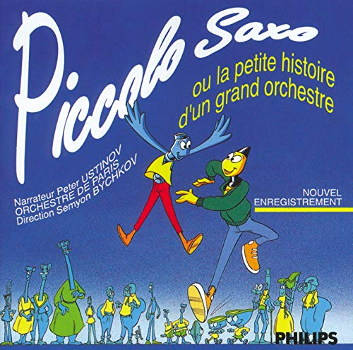 Piccolo Saxo ou la Petite Histoire d'un Grand Orchestre