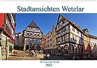 Stadtansichten Wetzlar, die historische Altstadt (Wandkalender 2022 DIN A2 quer): Die Altstadt von Wetzlar hat zahlreiche Plaetze und Anlagen zu bieten. (Monatskalender, 14 Seiten )