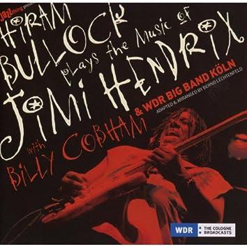 Hiram Bullock Plays The Music Of Jimi Hendrix