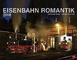 Eisenbahn Romantik - Kalender 2018