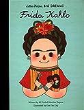 Frida Kahlo: Little People, Big Dreams: 2