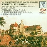 Tag der mitteldeutschen Barockmusik Vol. 1 (Konzert in Weissenfels) - Colleg.Vocale