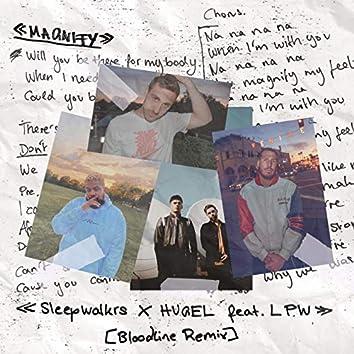 Magnify (feat. LPW) [BLOODLINE Remix]