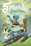 5 Mondes (Tome 5-Le portail émeraude) Le chant de l'ambre