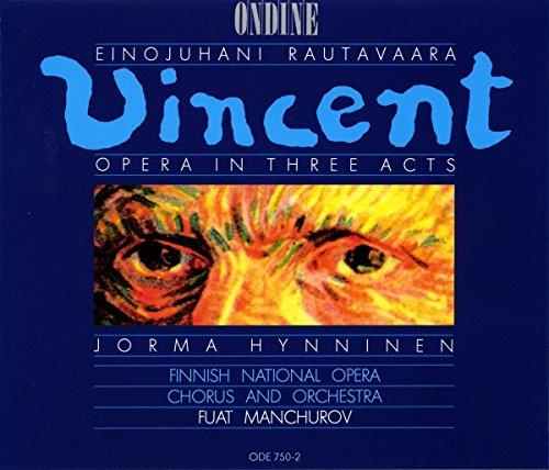 Einojuhani Rautavaara: Vincent (Oper)
