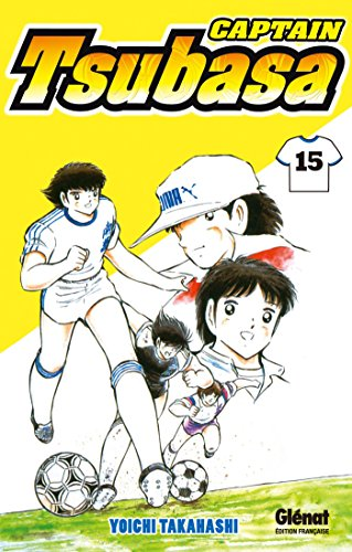 Captain Tsubasa - Tome 15 : Kojiro vs Jun