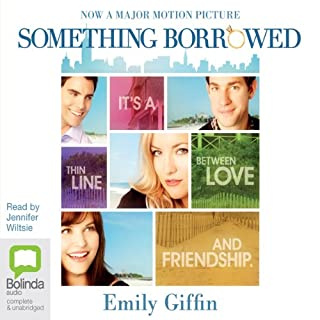 Something Borrowed                   Written by:                                                                                                                                 Emily Giffin                               Narrated by:                                                                                                                                 Jennifer Wiltsie                      Length: 10 hrs and 37 mins     6 ratings     Overall 4.3