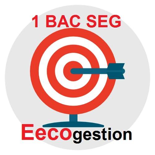 Eecogestion 1 Bac SEG