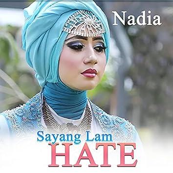 Sayang Lam Hate
